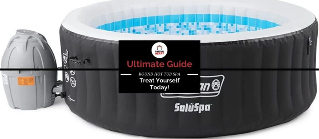 60 Air Jets Outdoor Round Hot Tub Spa [Ultimate Guide]